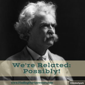 We're Related: Mark Twain